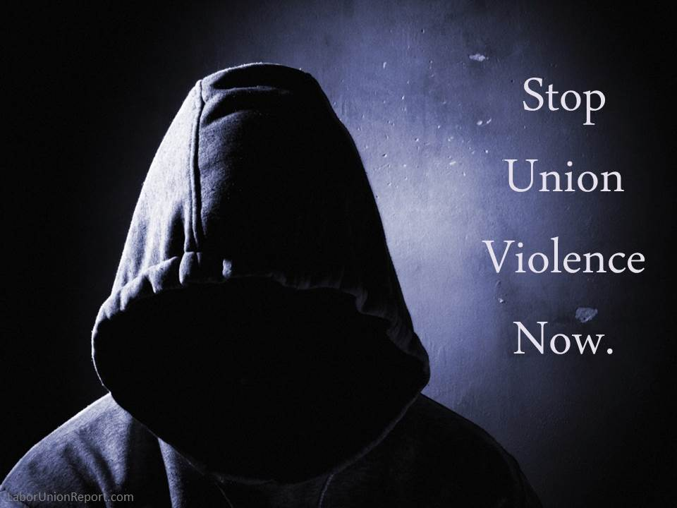Stop Union Violence Now